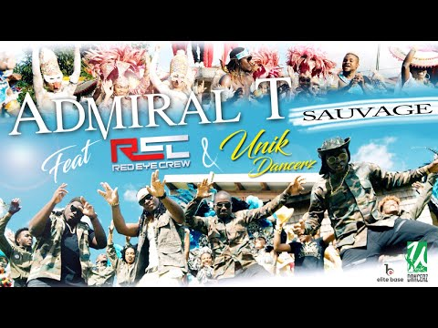 Admiral T ft. Red Eye Crew - Sauvage