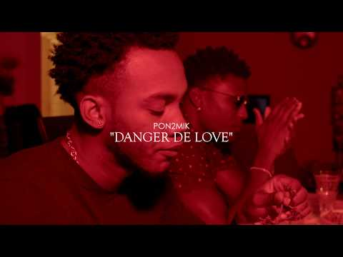 Pon2mik - danger de love [prod. by amine]