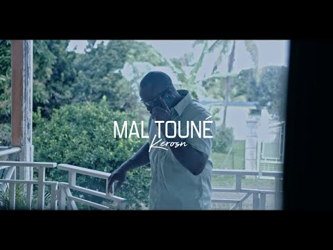 Keros-n - Mal Touné