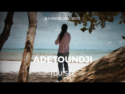 Adetoundji - Tou sèl