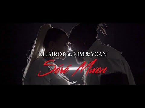 Dj jaïro feat. kim & yoan - séré mwen