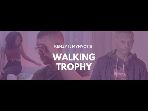 Kenzy ft Mynyctis - Walking trophy