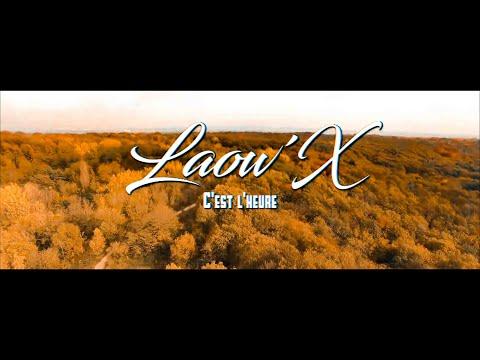 Laow'x - c'est l'heure