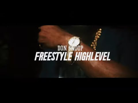 Don snoop freestyle highlevel #bloom2.0