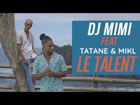 Dj mimi ft. tatane, mikl - le talent