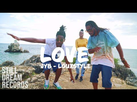 Jyb & louxstyle - love
