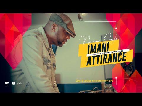 Imani - attirance
