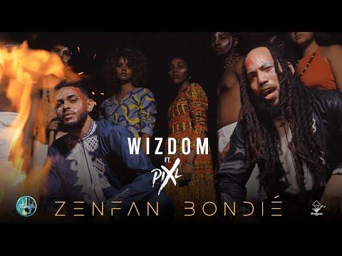 Wizdom - zenfan bondié ft. pix'l