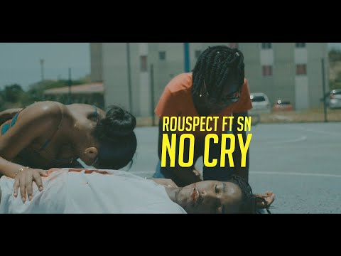 Rouspect - no cry ft sn