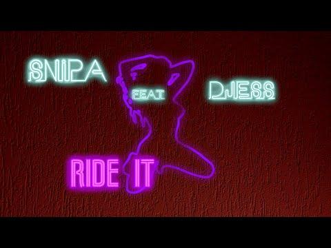 Snipa feat. Djess- Ride it