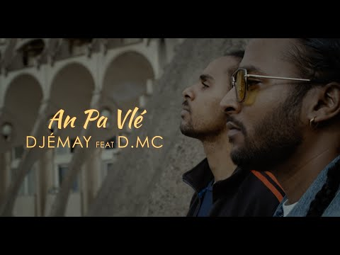 Djémay ft. d.mc - An pa vlé