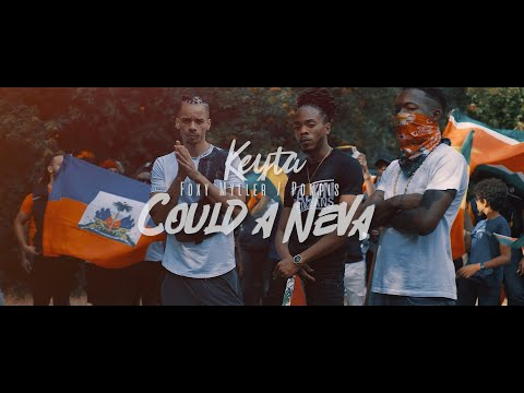 Keyta -  could a neva feat foxy myller & pompis