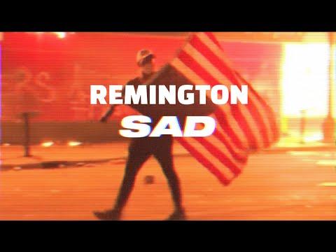 Remington - Sad