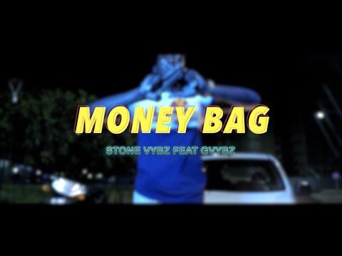 Stone vybz feat gvybz - money bag
