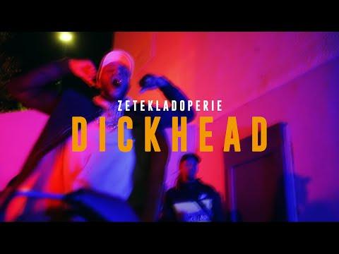 Zetekladoperie - Dickhead