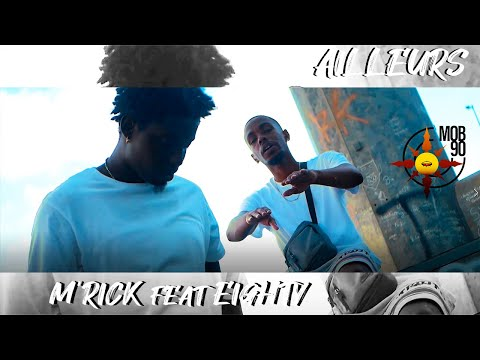 M'rick feat Eighty - Aillleurs (mob90)