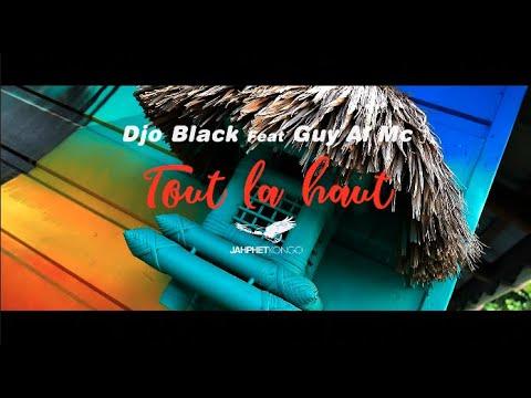 Djo black feat. Guy al mc - Tout là haut