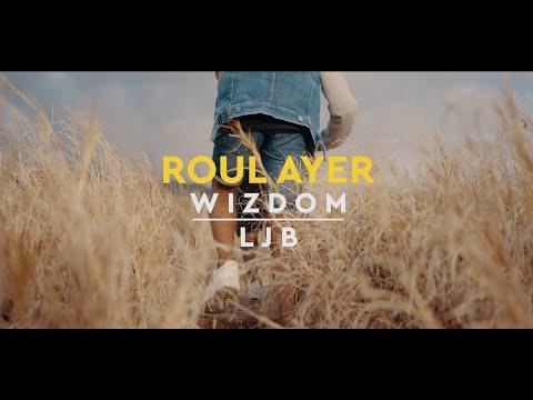 Wizdom  ft. ljb - Roule ayer