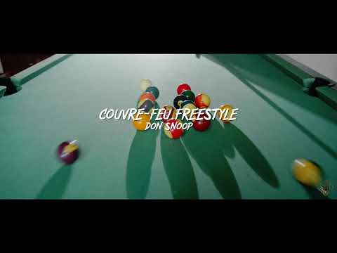 Don snoop freestyle couvre-feu