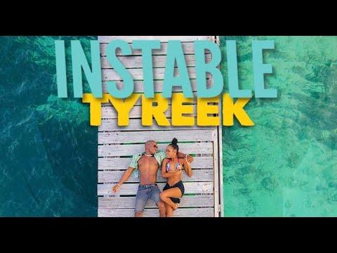 Tyreek - Instable