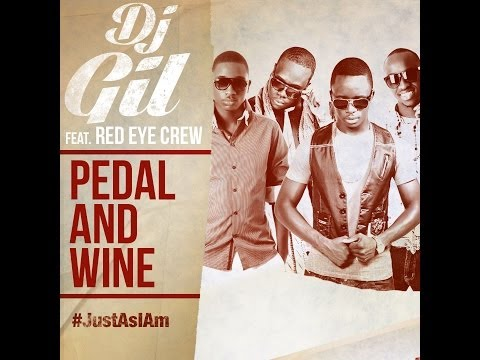 Dj Gil  Feat Red Eye Crew Pedal And Wine