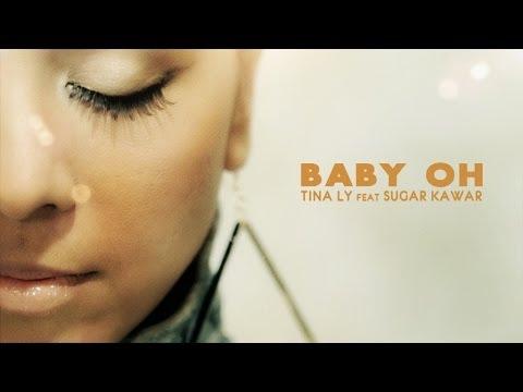 Tina Ly  Ft. Sugar Kawar - Baby Oh