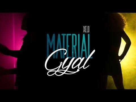 Xelo - Material Gyal
